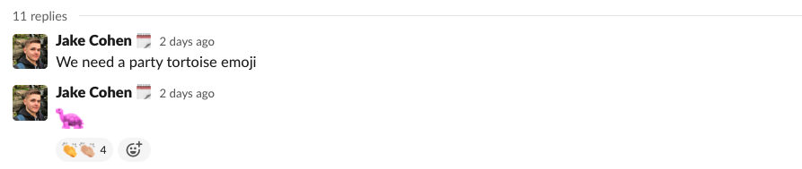 A screenshot from Slack. It shows a custom emoji of a tortoise which changes colour. 4 people have reacted to the message with the 'clapping' emoji.